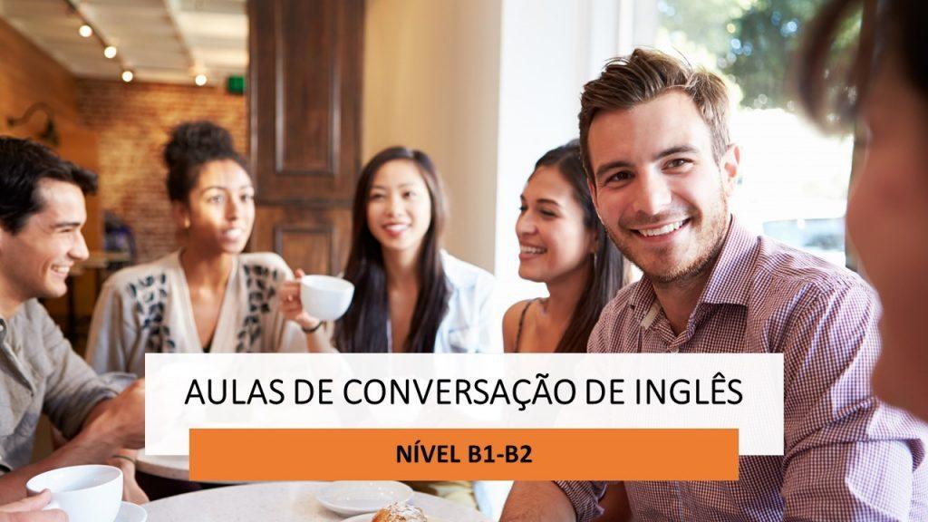 AULAS CONVERSAÇÃO INGLÊS